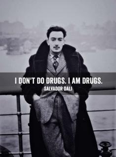 من مخدر مصرف نمیکنم، من خودِ خودِ مخدرم.... سالوادور دالی
